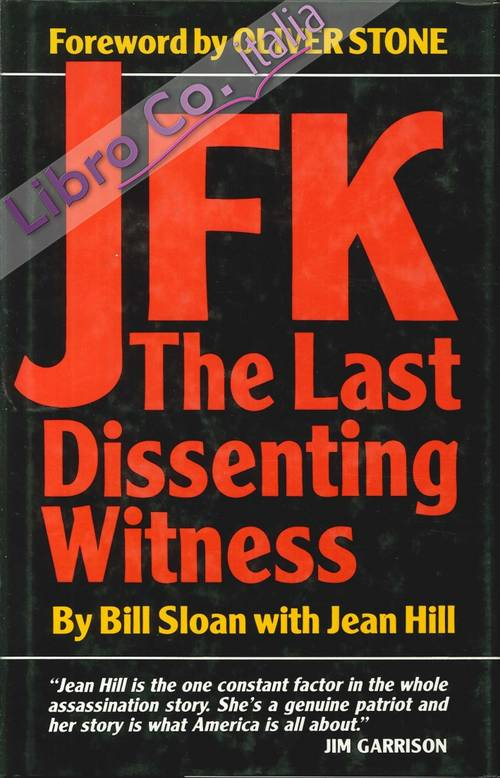Jfk the Last Dissenting Witness