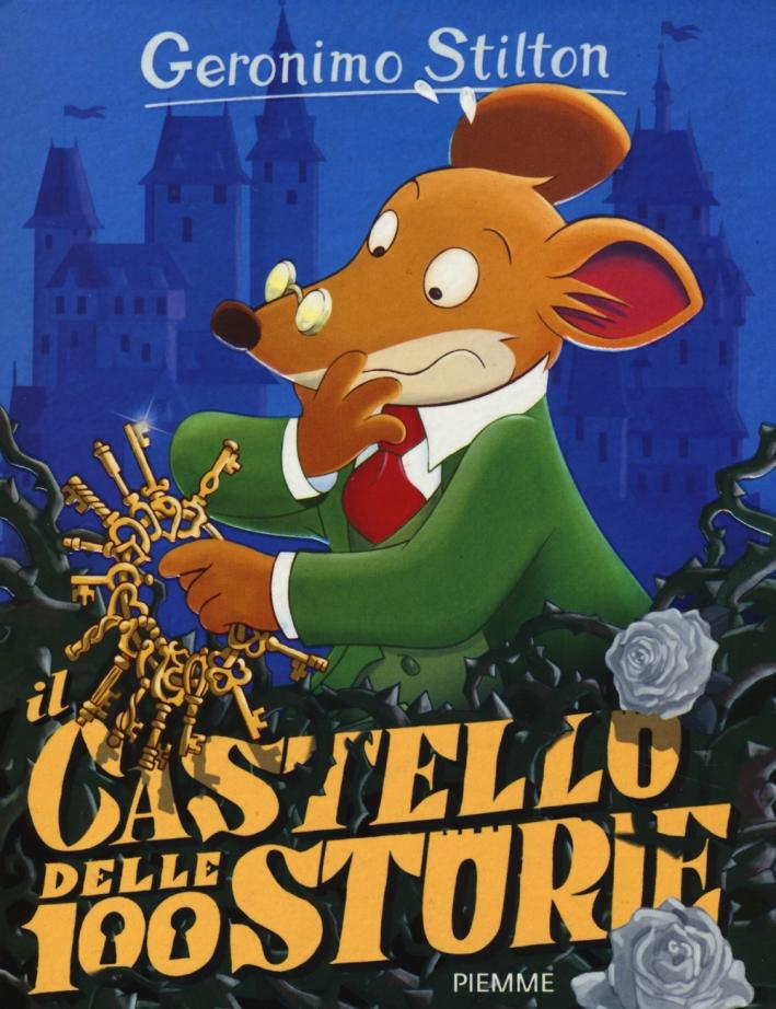 Il castello delle 100 storie. Ediz. illustrata. Con gadget