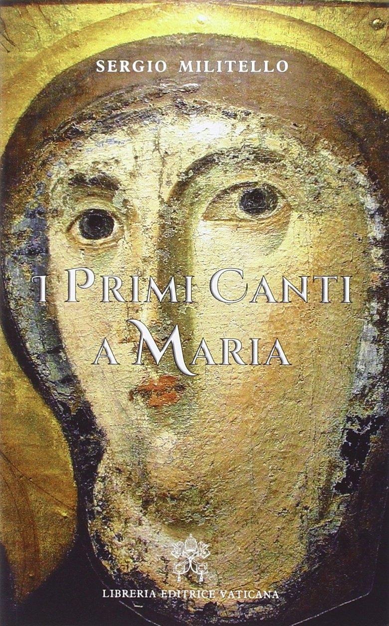 I primi canti a Maria