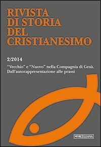 Rivista di storia del cristianesimo (2014). Vol. 2: