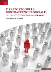 7° rapporto sulla contrattazione sociale nella provincia di Torino