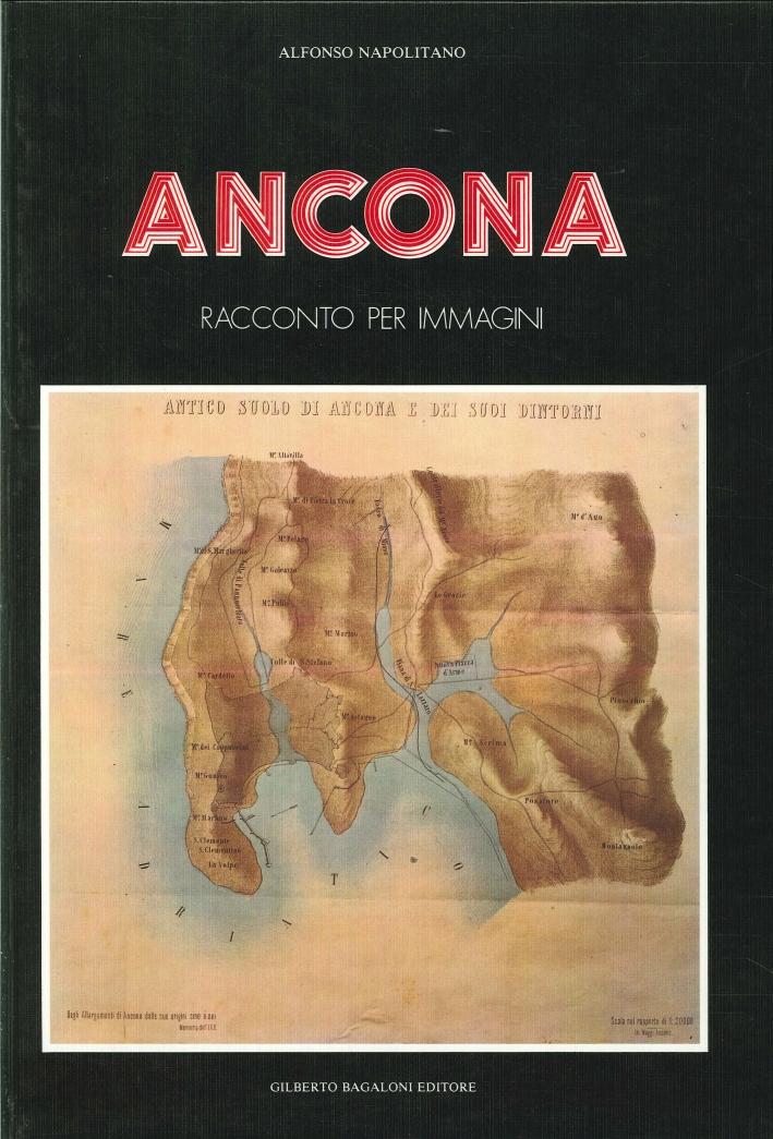 Ancona. Racconto per Immagini