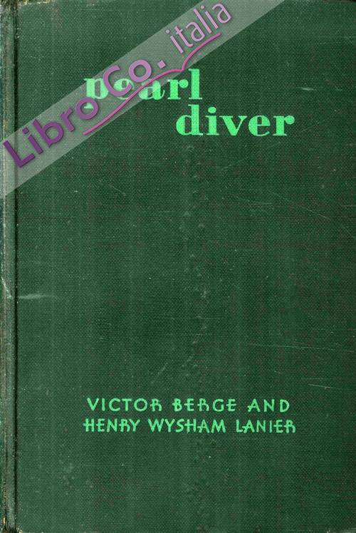 Pearl Diver. Adventuring Over and Under Southern Seas
