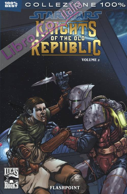 Star Wars. Knights of the Old Republic. Vol. 2: Flashpoint