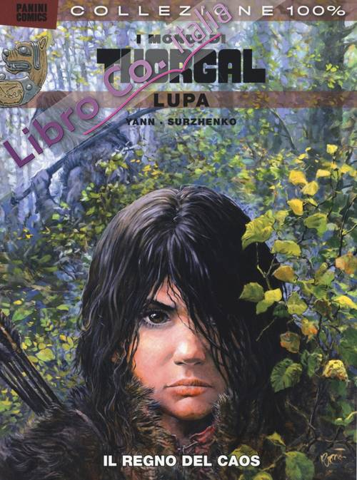 Lupa. I mondi di Thorgal. Vol. 2: Il regno del caos