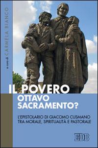 Il Povero, ottavo sacramento? L'epistolario di Giacomo Cusmano tra morale, spiritualità e pastorale.