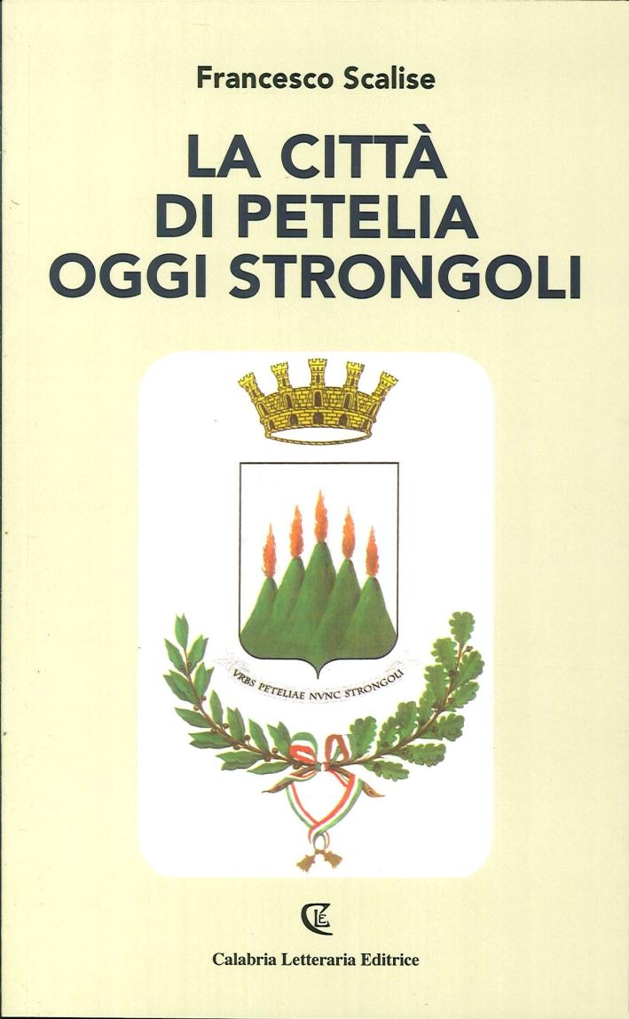 La Città di Petelia Oggi Strongoli