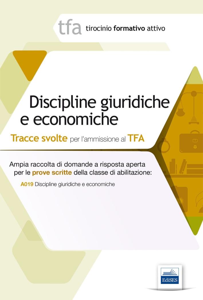 9 TFA. Discipline giuridiche ed economiche. Prova scritta per la classe A019