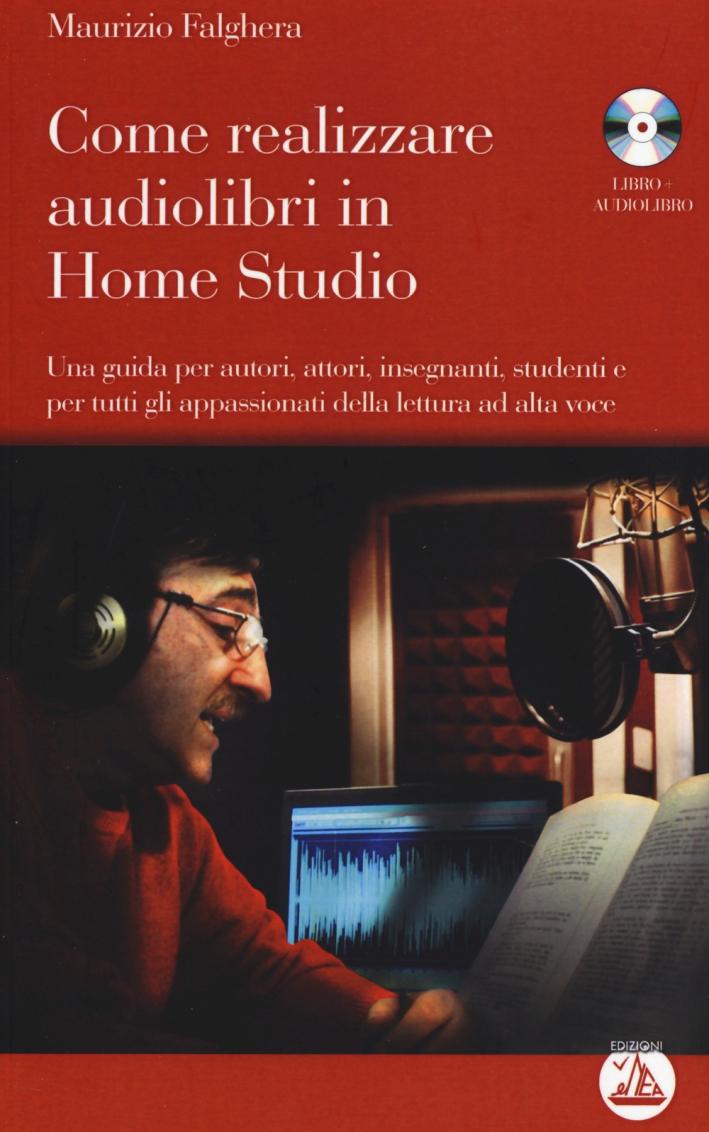 Come realizzare audiolibri in home studio. Con CD Audio formato MP3