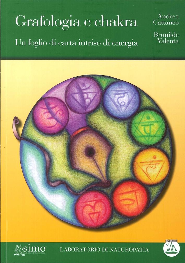 Grafologia e chakra. Un foglio di carta intriso di energia.