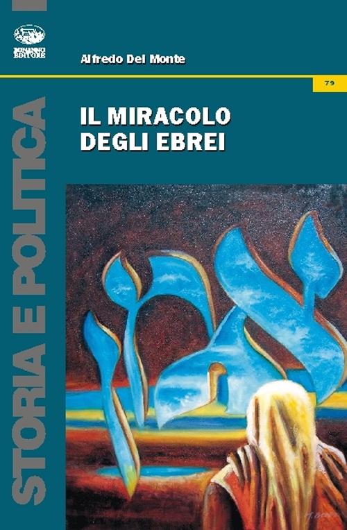 Il Miracolo degli Ebrei.