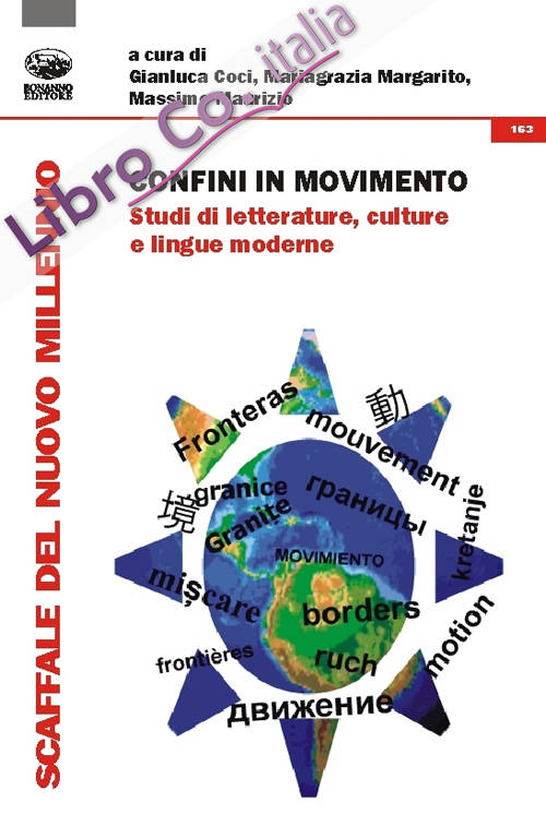 Confini in movimento. Studi di letterature, culture e lingue moderne