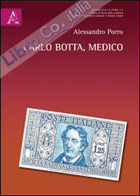 Carlo Botta, medico.