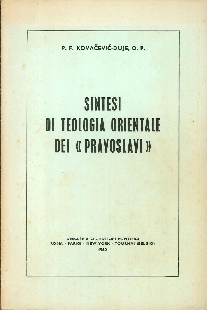 Sintesi Teologica Orientale dei Pravoslavi.