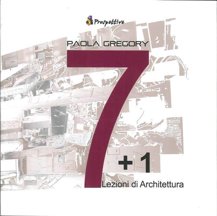7 + 1. Lezioni di Architettura
