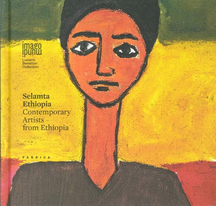 Selamta Ethiopia. Contemporary Artists from Ethiopia.