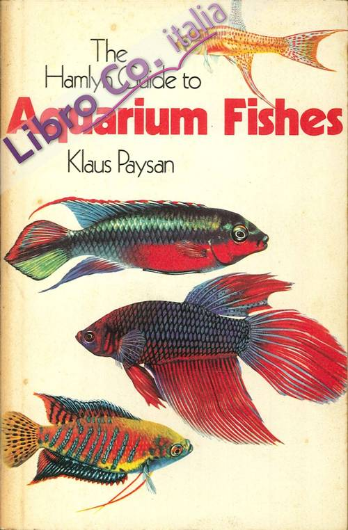 The Hamlyn Guide To Aquarium Fishes.