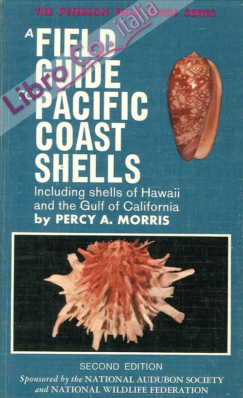 A Field Guide To Shells of the Pacific Coast and Hawai, Including Shells of the Gulf of California.