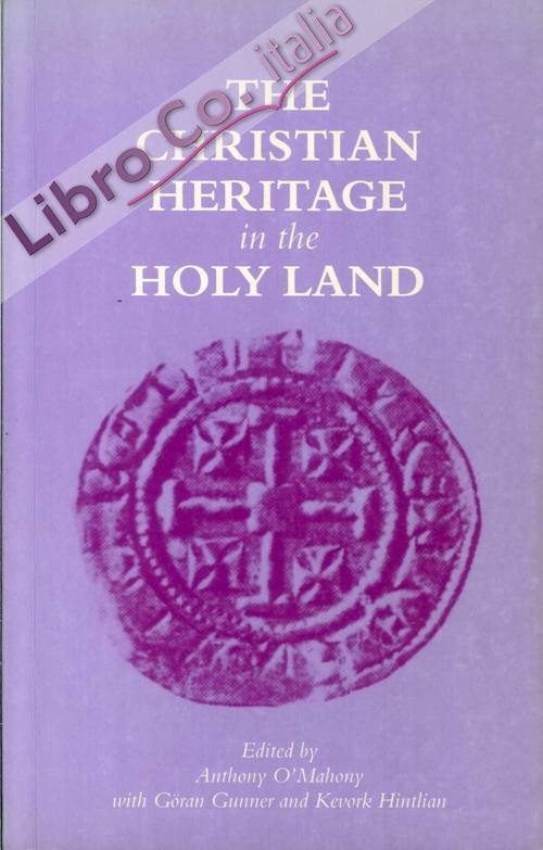 The Christian Heritage in the Holy Land