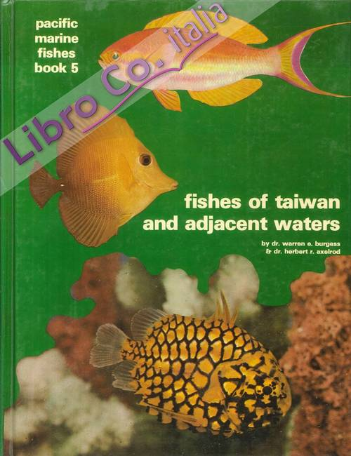 Pacific Marine Fishes. Book 5. Fishes of Taiwan and Adjacent Waters.