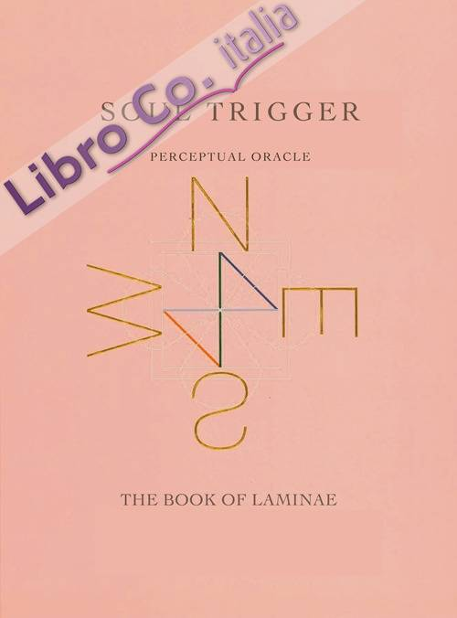 Soul Trigger. Perceptual Oracle. The Book of Lamine.