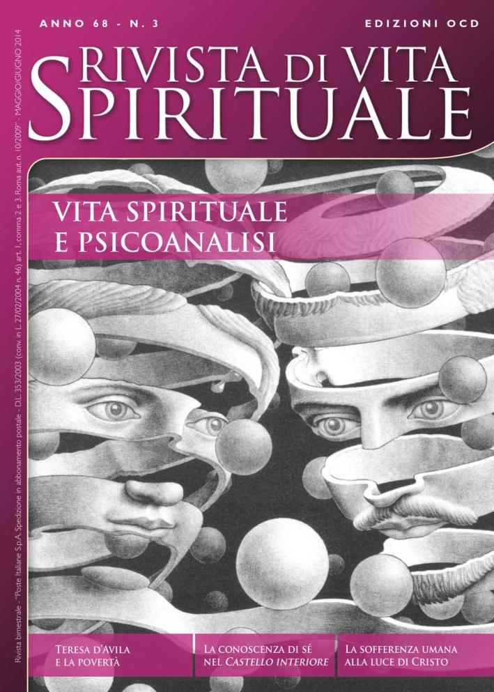 Rivista di vita spirituale (2014). Vol. 3: Vita spirituale e psicoanalisi