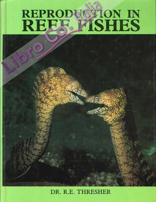 Reproduction in Reef Fishes