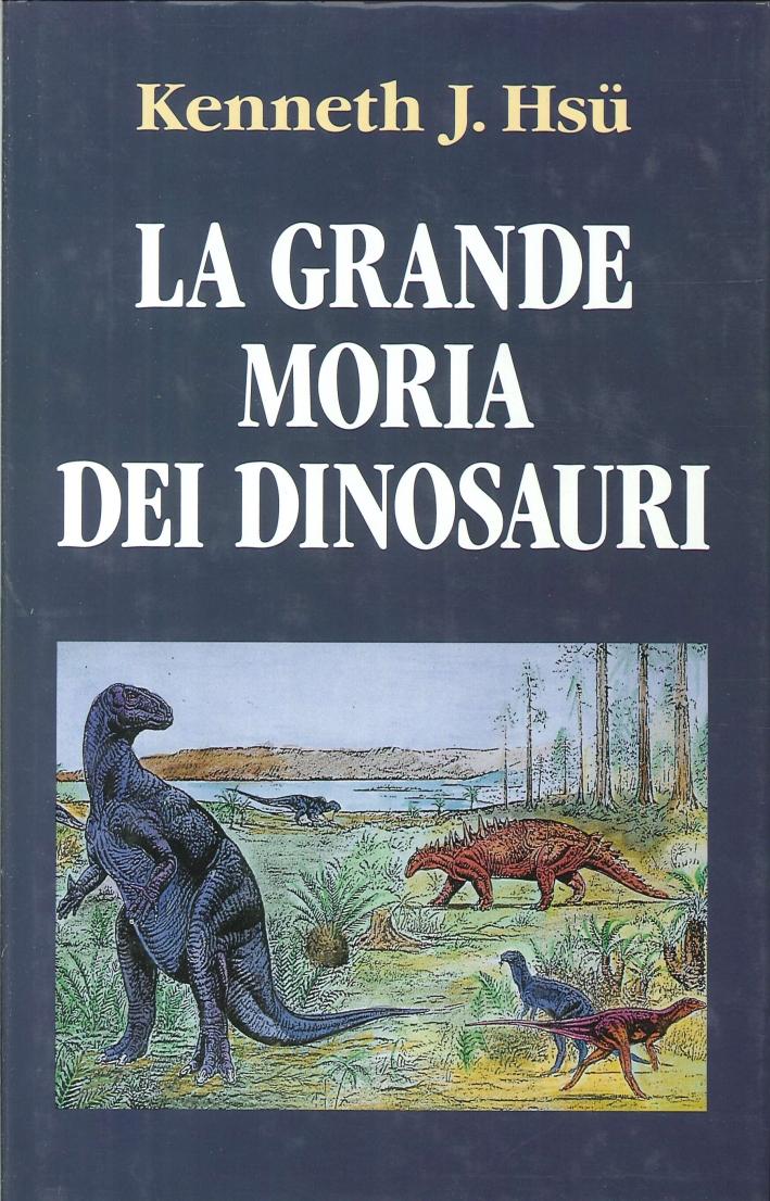 La Grande Moria dei Dinosauri.