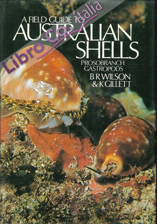 A Field Guide To Australian Shells. Prosobranch Gastropods.