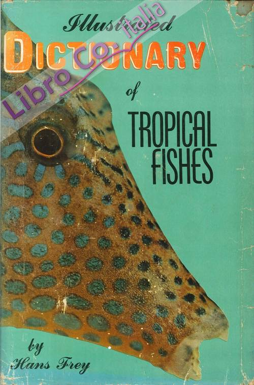 Illustrated Dictionary of Tropical Fishes.
