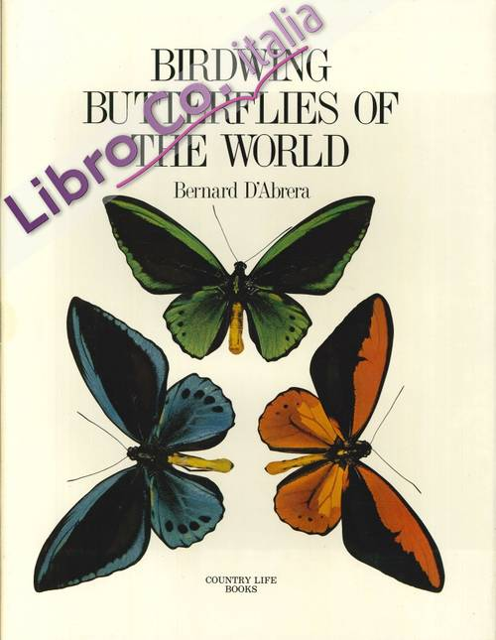 Birdwing Butterflies of the World.