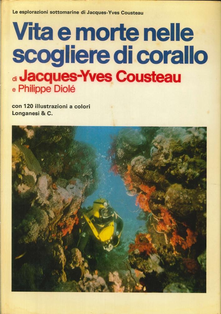 Vita e Morte nelle Scogliere di Corallo.
