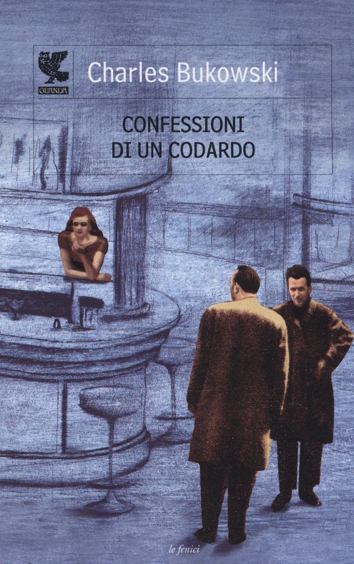 Confessioni di un codardo.
