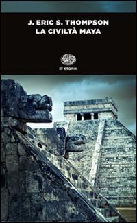 La civiltà maya.