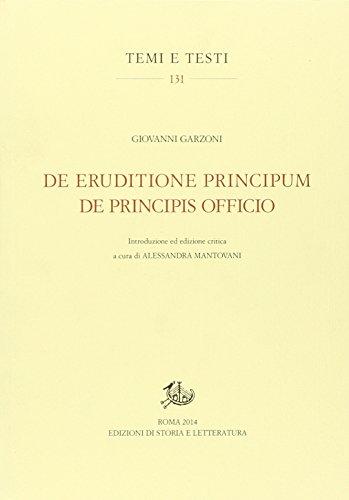 De eruditione principum-De principis officio. Testo latino a fronte. Ediz. critica
