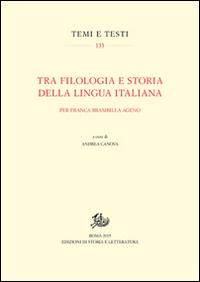 Tra filologia e storia della lingua italiana. Per Franca Brambilla Ageno