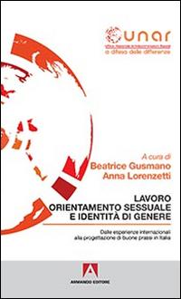 Lavoro orientamento sessuale e identità di genere. Con CD-ROM
