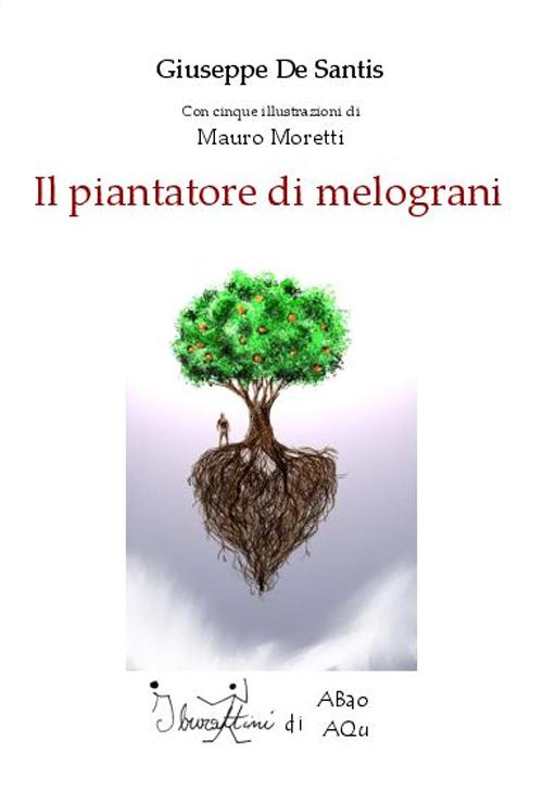 Il Piantatore di Melograni