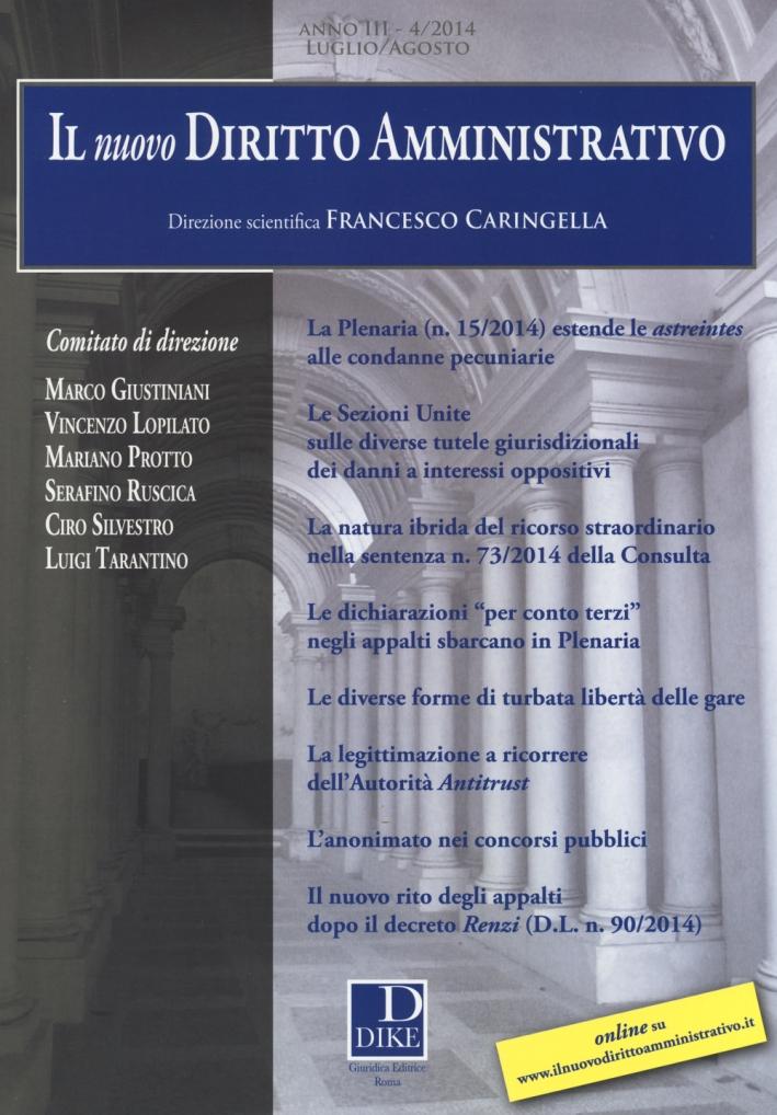 Il nuovo diritto amministrativo (2014). Vol. 4