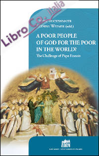 A Poor people of God for the poor in the world? The challenge of Pope Francis