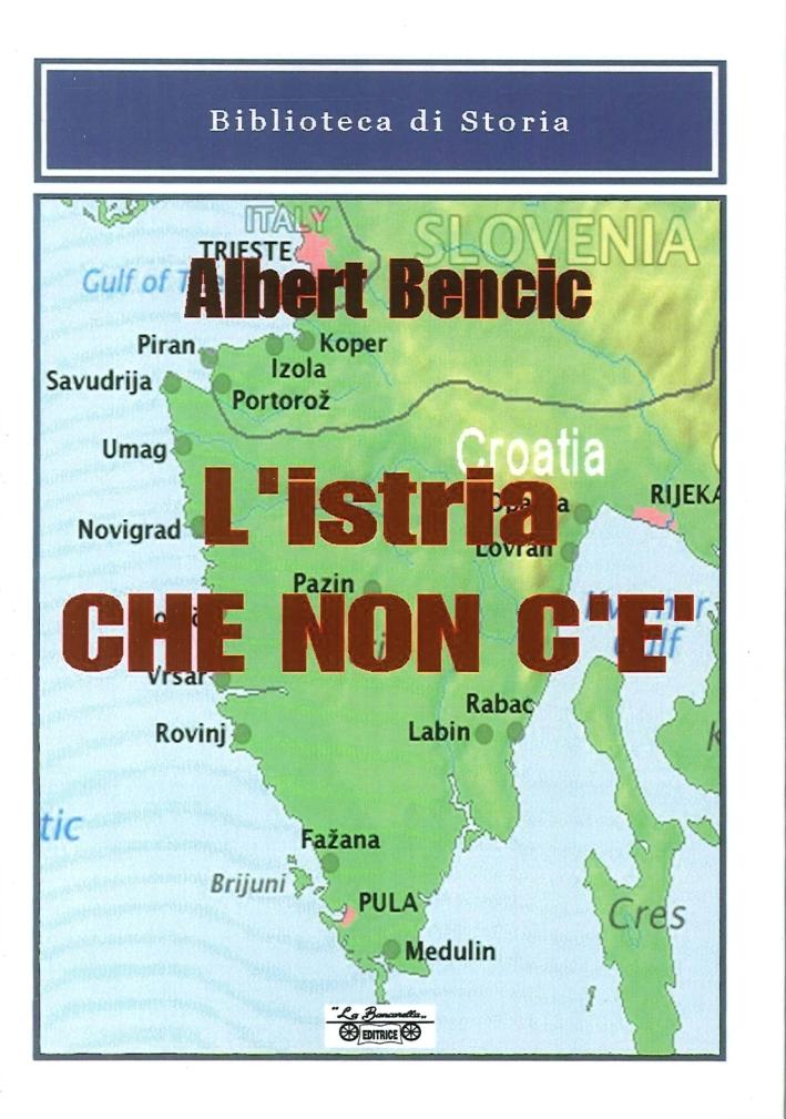 L'Istria che non C'è