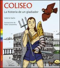 Coliseo. La historia de un gladiator