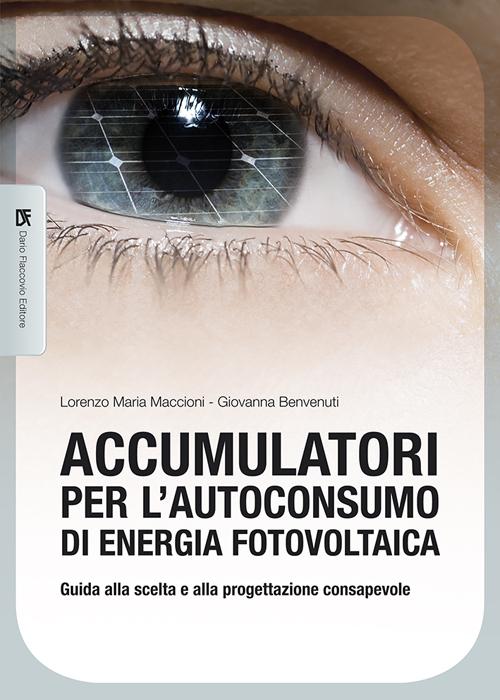 Accumulatori per l'autoconsumo di energia fotovoltaica