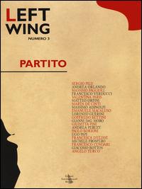 Left wing. Vol. 3: Politica