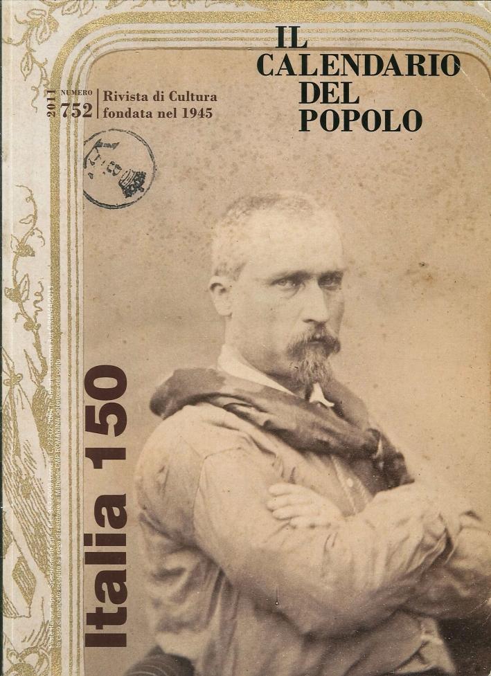 Il calendario del popolo. Vol. 752. 2011. Italia 150