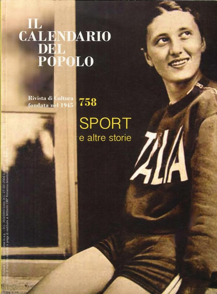 Il calendario del popolo. Vol. 752. 2012. Sport e altre storie