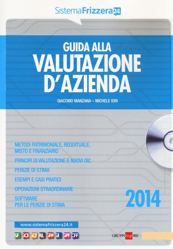 Guida alla valutazione d'azienda. Con CD-ROM