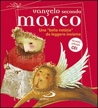 Vangelo secondo Marco. Una