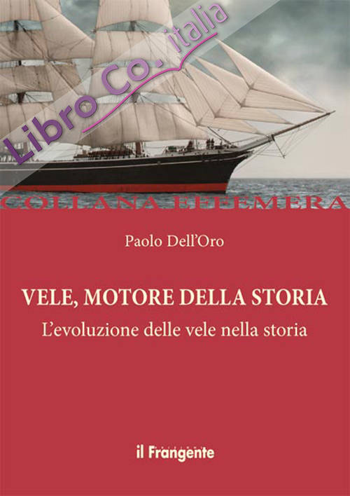 Vele, motore della storia. L'evoluzione delle vele nella storia