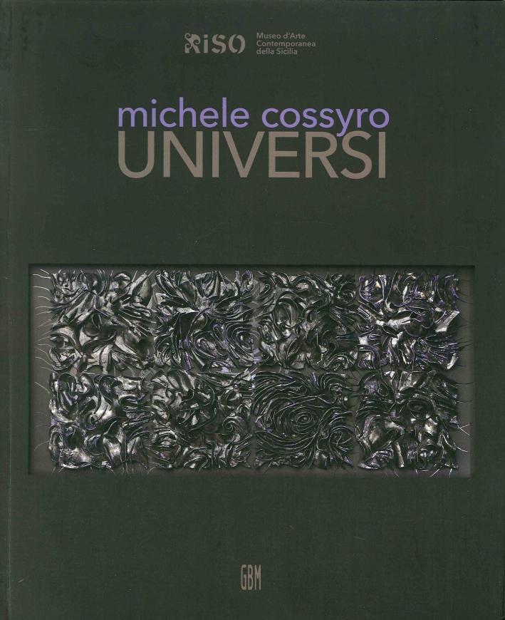 Michele Cossyro. Universi. Ediz. Multilingue